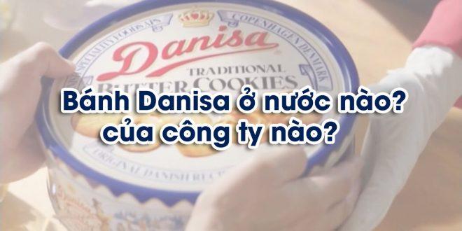 Xuất xứ của hộp bánh Danisa